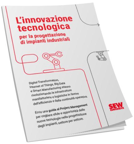 L'innovazione tecnologica per la progettazione di impianti industriali